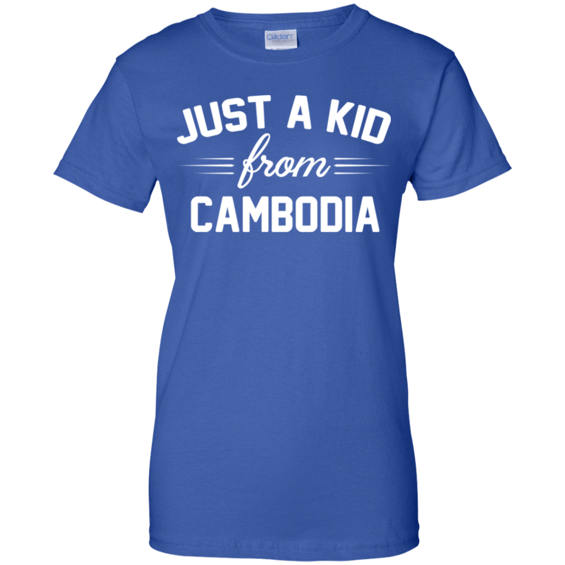 Just a Kid Store | Cambodia T-Shirts, Hoodie, Tank 939-9264-72092775-44807 - Tee Ript