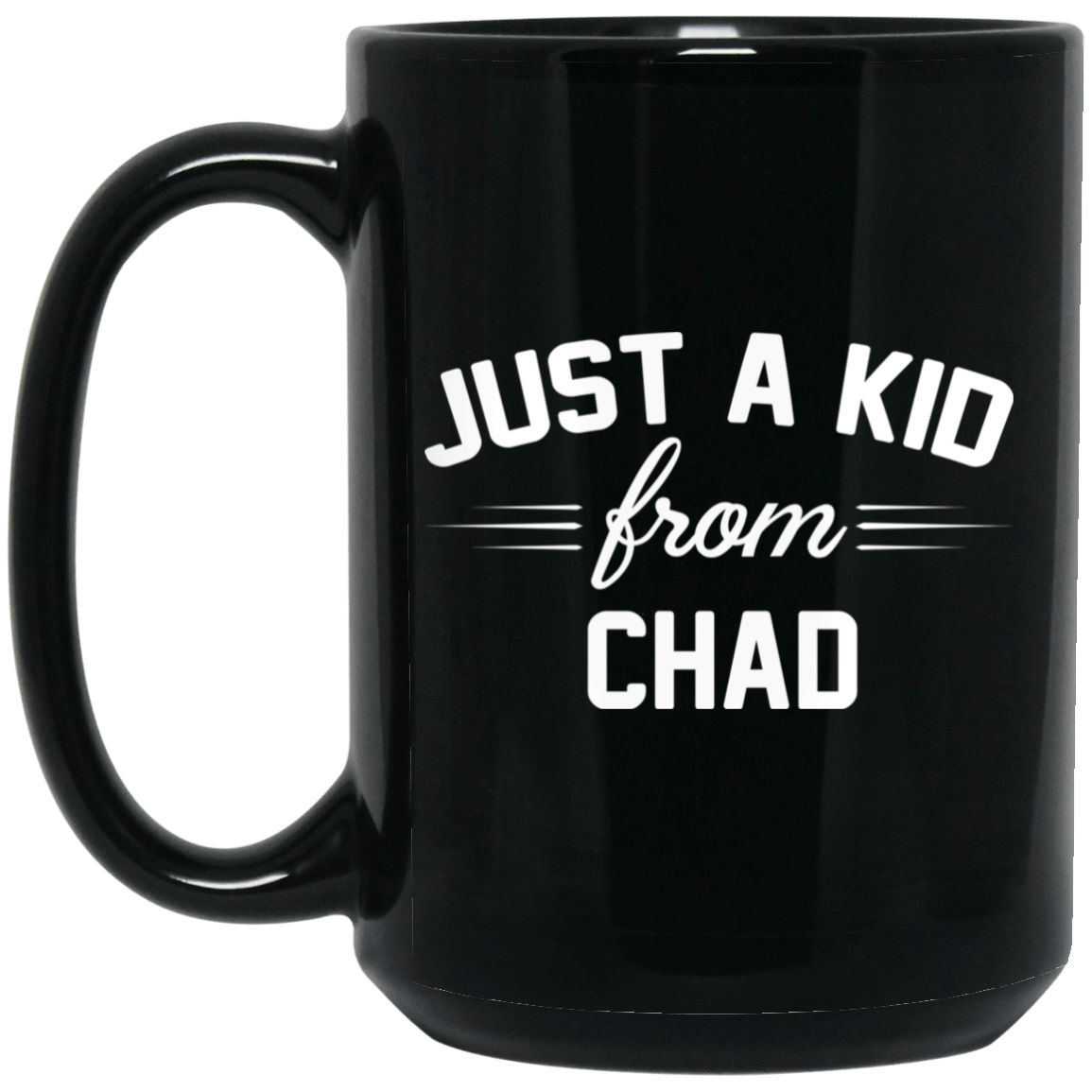 Just A Kid Store | Chad Mug 1066-10182-72111284-49311 - Tee Ript