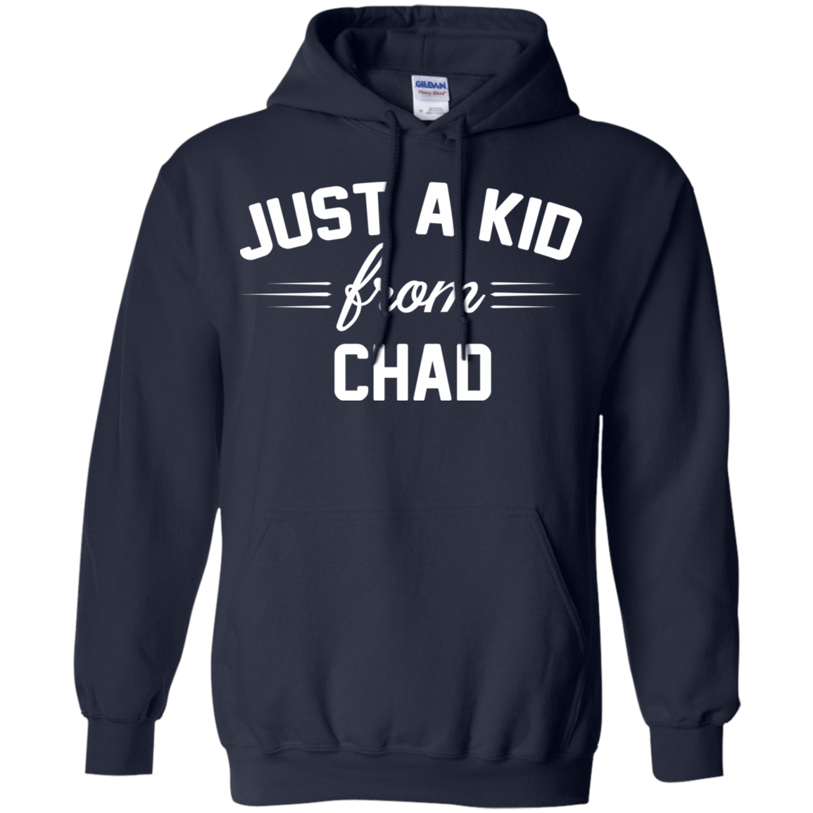 Just a Kid Store | Chad T-Shirts, Hoodie, Tank 541-4742-72092766-23135 - Tee Ript