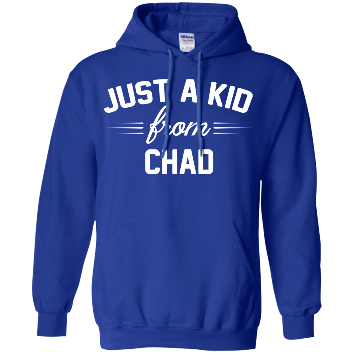 Just a Kid Store | Chad T-Shirts, Hoodie, Tank 541-4765-72092766-23175 - Tee Ript