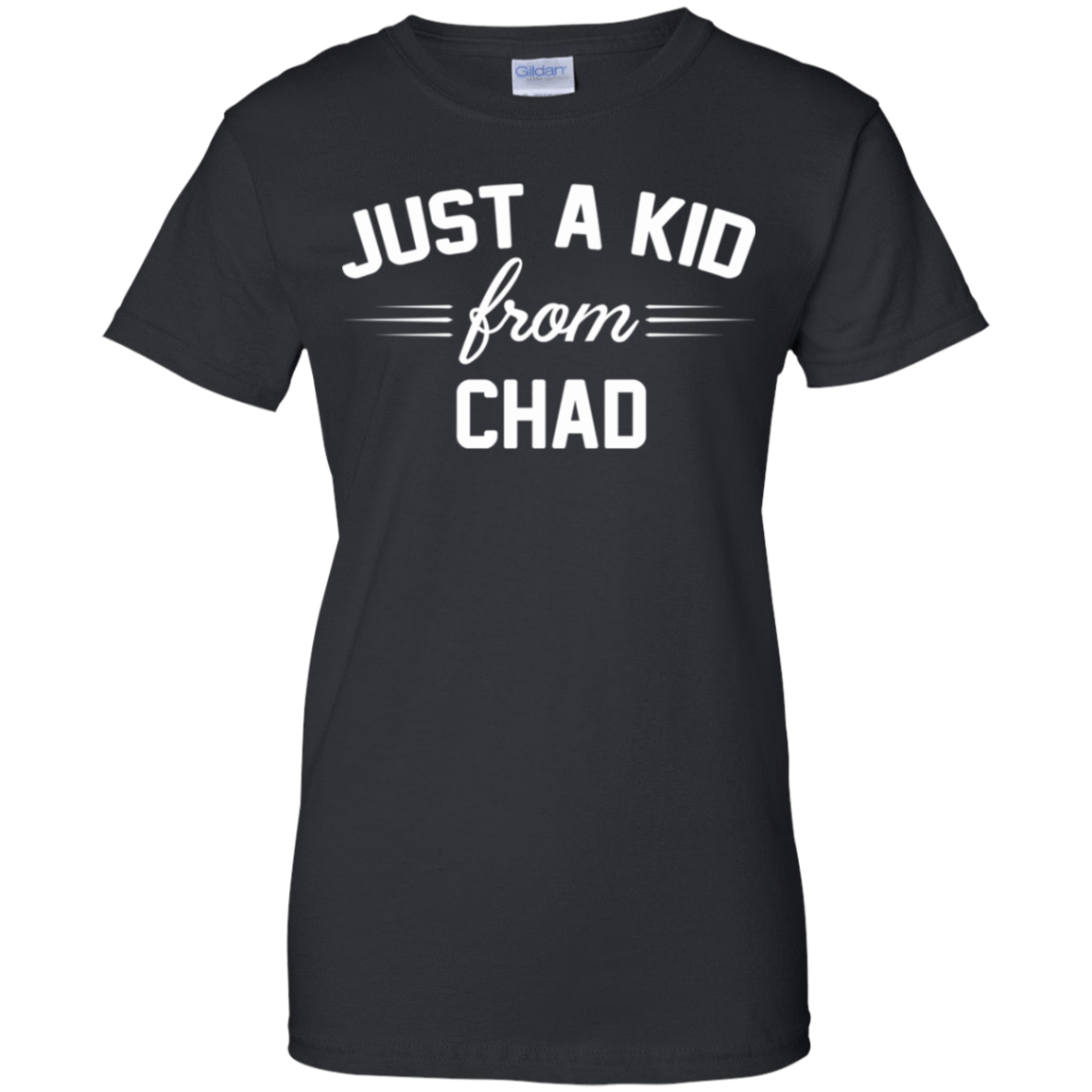 Just a Kid Store | Chad T-Shirts, Hoodie, Tank 939-9248-72092767-44695 - Tee Ript