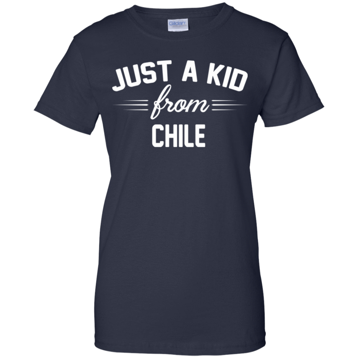 Just a Kid Store | Chile T-Shirts, Hoodie, Tank 939-9259-72092763-44765 - Tee Ript