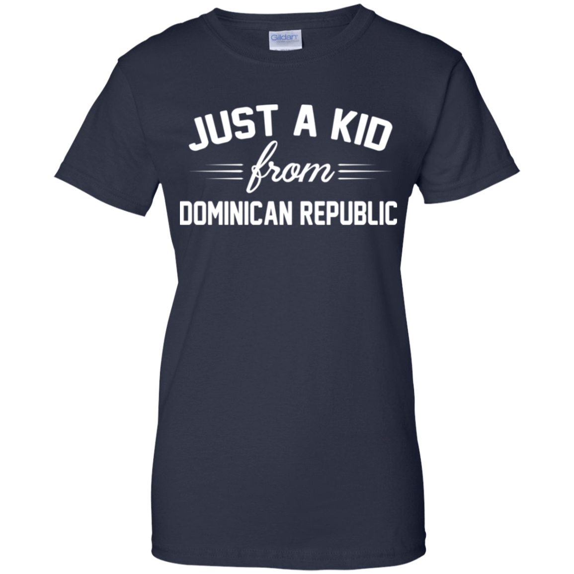 Just a Kid Store | Dominican Republic T-Shirts, Hoodie, Tank 939-9259-72092751-44765 - Tee Ript