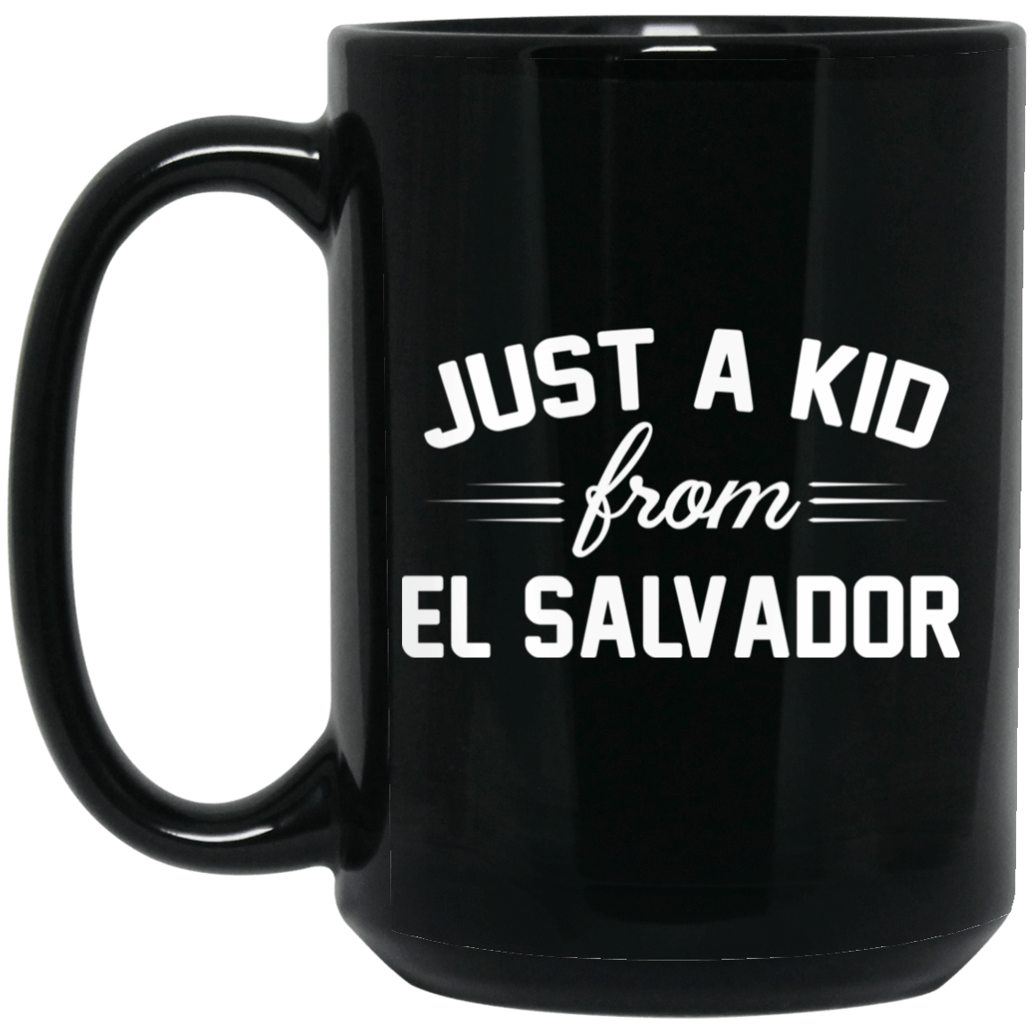 Just A Kid Store | El Salvador Mug 1066-10182-72111272-49311 - Tee Ript