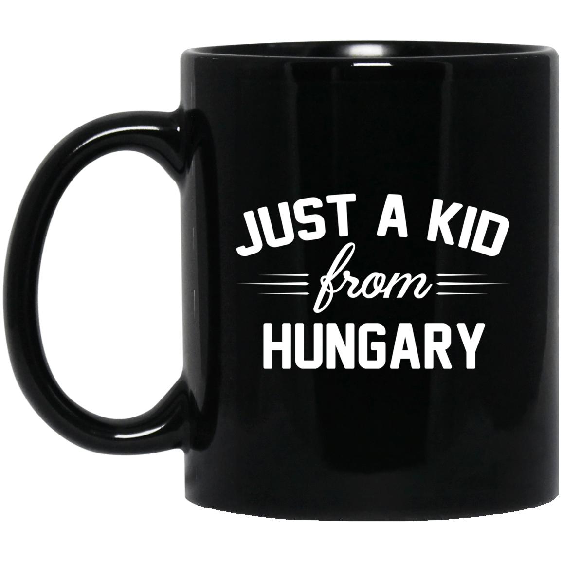 Just A Kid Store | Hungary Mug 1065-10181-72111203-49307 - Tee Ript