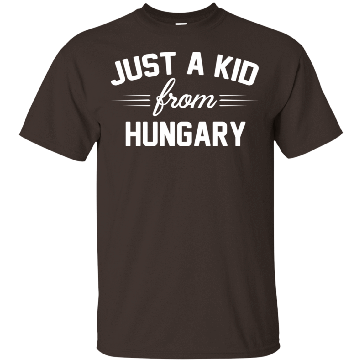 Just a Kid Store | Hungary T-Shirts, Hoodie, Tank 22-2283-72091614-12087 - Tee Ript