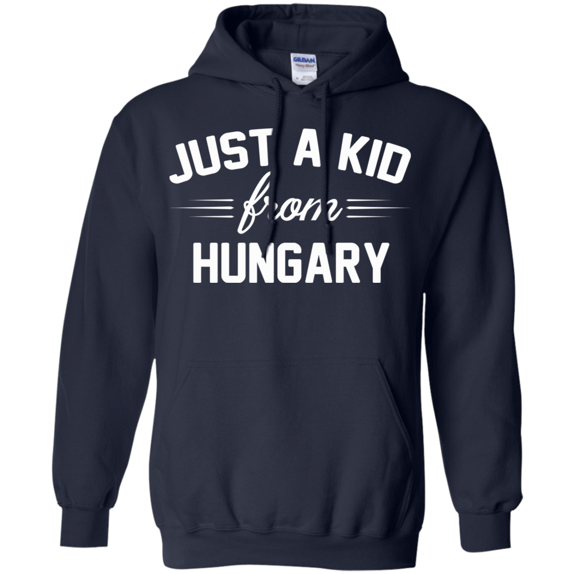 Just a Kid Store | Hungary T-Shirts, Hoodie, Tank 541-4742-72091616-23135 - Tee Ript