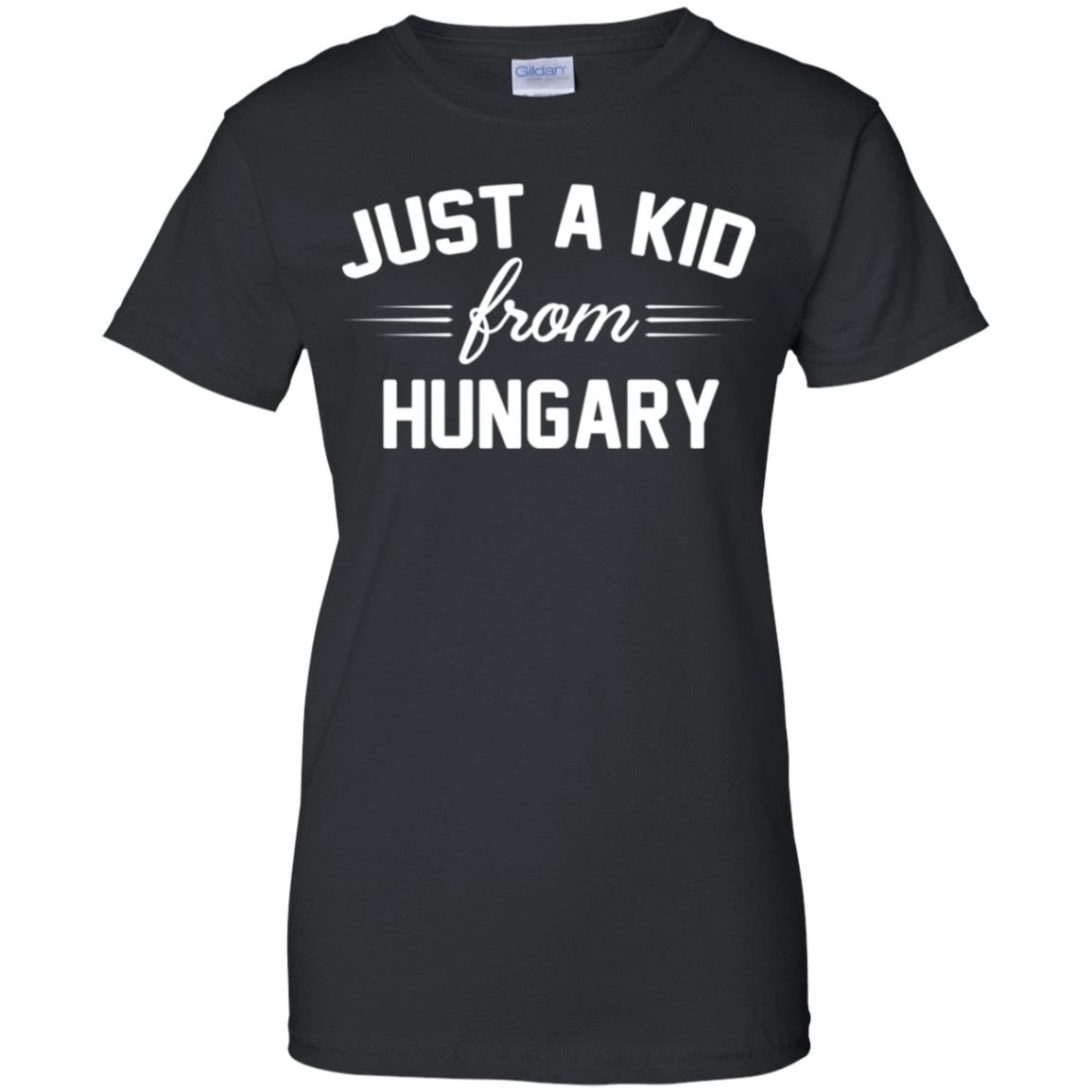 Just a Kid Store | Hungary T-Shirts, Hoodie, Tank 939-9248-72091617-44695 - Tee Ript