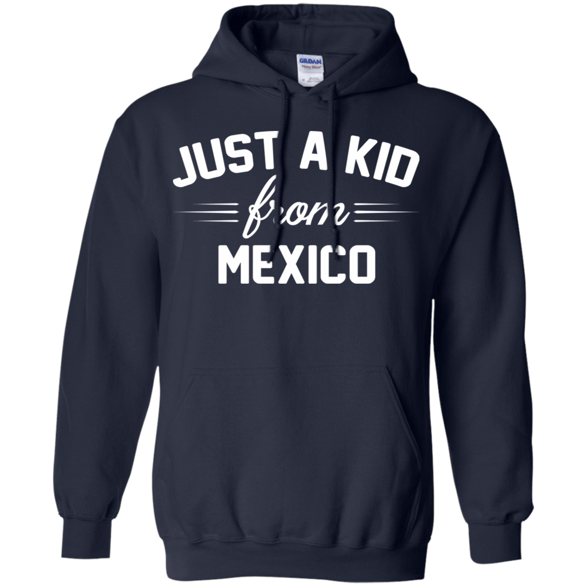Just a Kid Store | Mexico T-Shirts, Hoodie, Tank 541-4742-72091592-23135 - Tee Ript