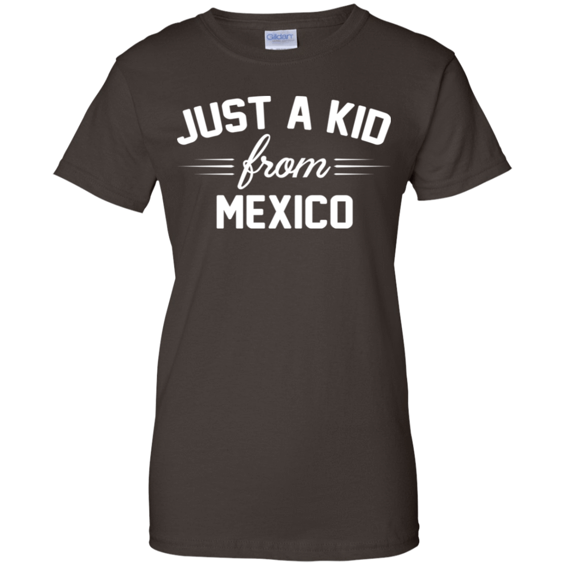 Just a Kid Store | Mexico T-Shirts, Hoodie, Tank 939-9251-72091593-44702 - Tee Ript