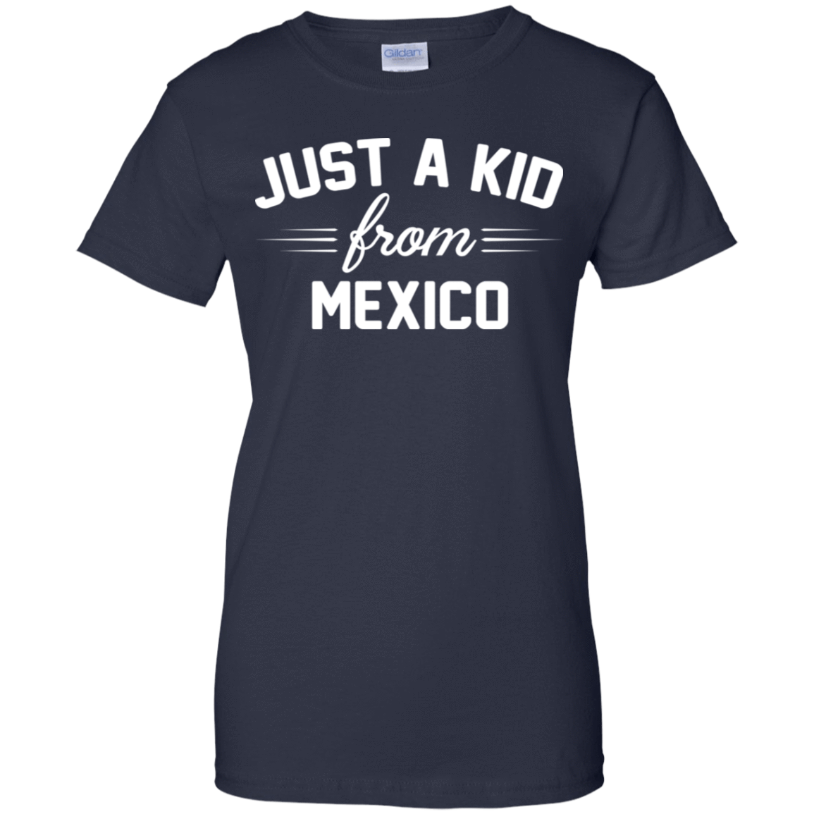 Just a Kid Store | Mexico T-Shirts, Hoodie, Tank 939-9259-72091593-44765 - Tee Ript