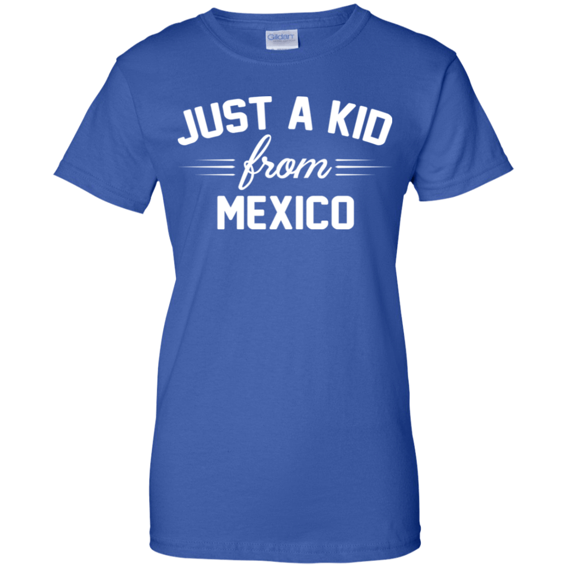 Just a Kid Store | Mexico T-Shirts, Hoodie, Tank 939-9264-72091593-44807 - Tee Ript