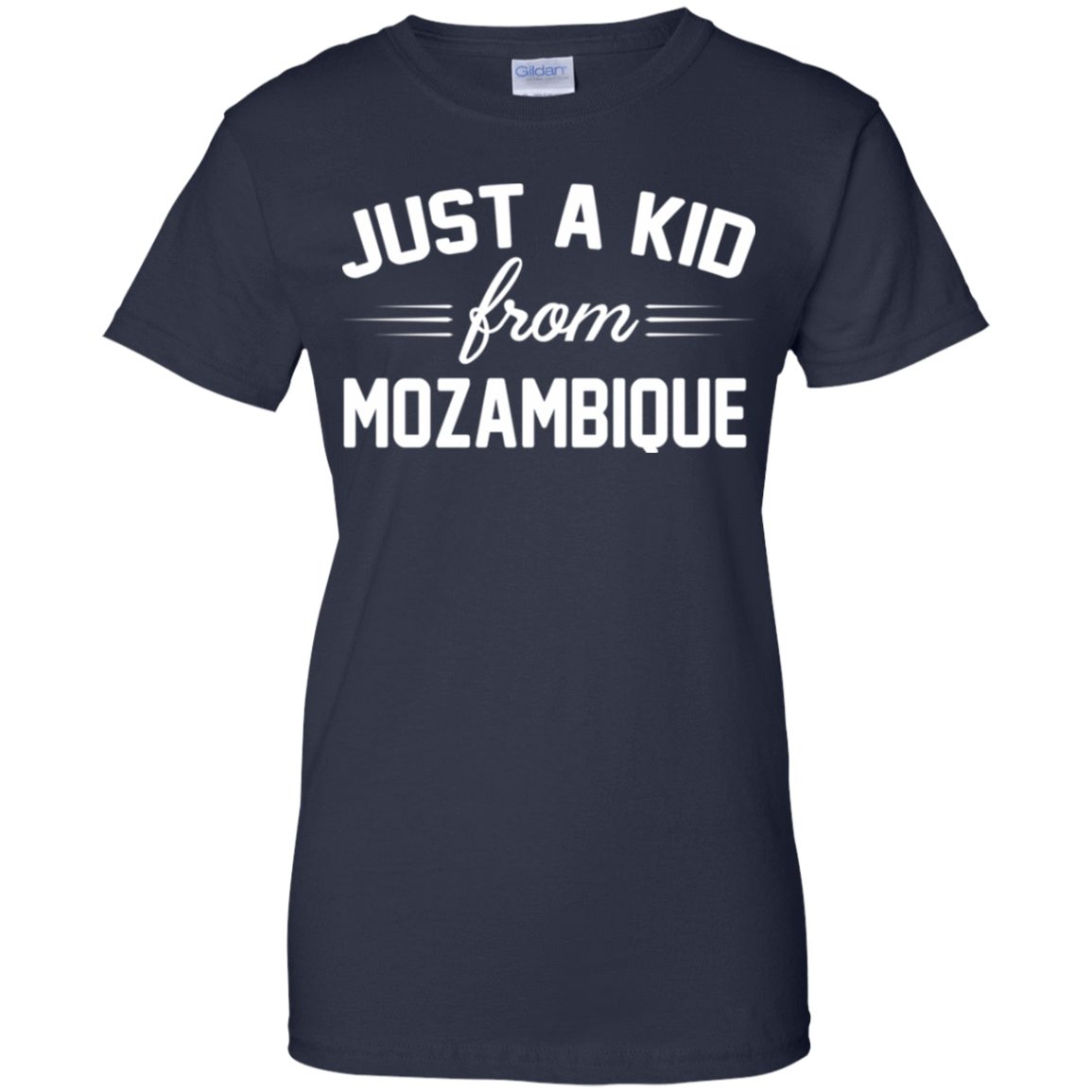 Just a Kid Store | Mozambique T-Shirts, Hoodie, Tank 939-9259-72091589-44765 - Tee Ript