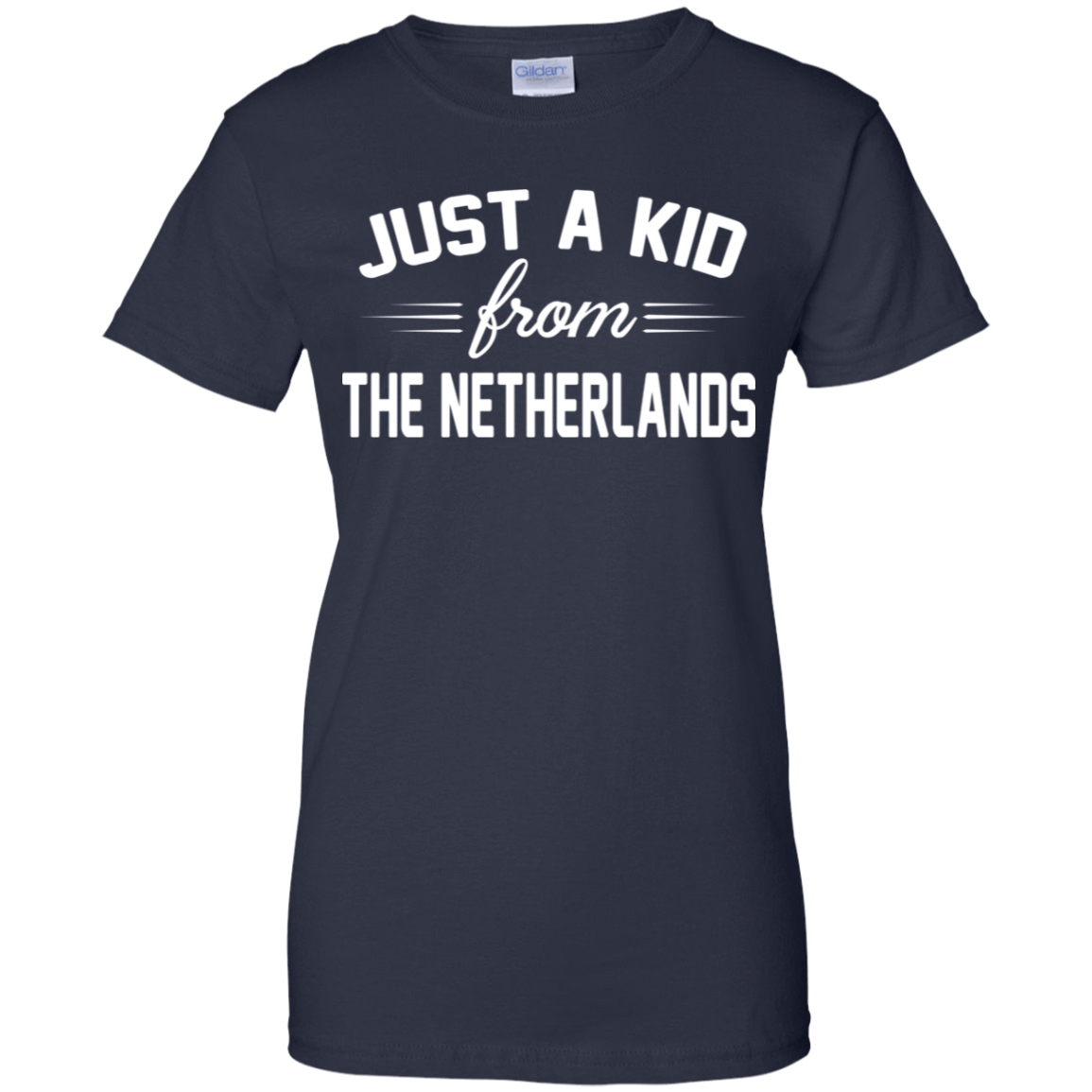 Just a Kid Store | Netherlands T-Shirts, Hoodie, Tank 939-9259-72090842-44765 - Tee Ript