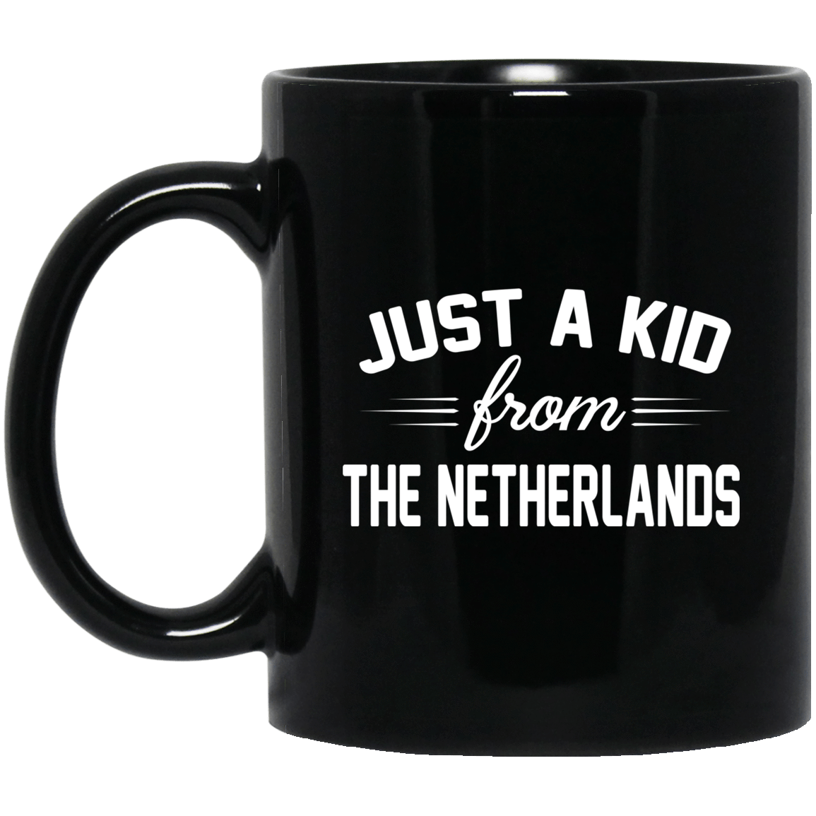 Just A Kid Store | The Netherlands Mug 1065-10181-72111093-49307 - Tee Ript