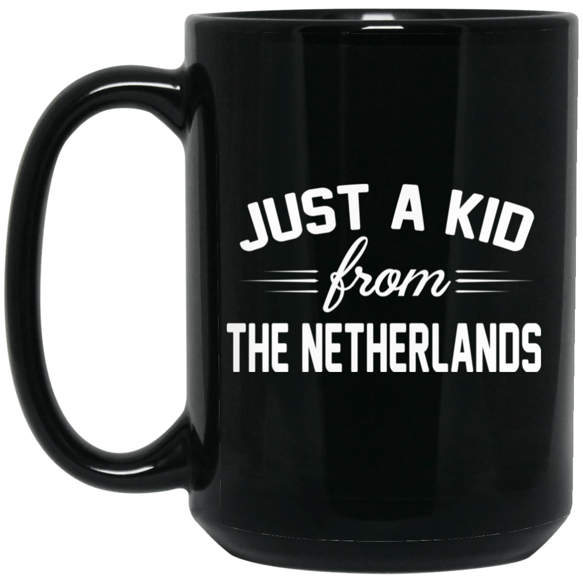 Just A Kid Store | The Netherlands Mug 1066-10182-72111094-49311 - Tee Ript