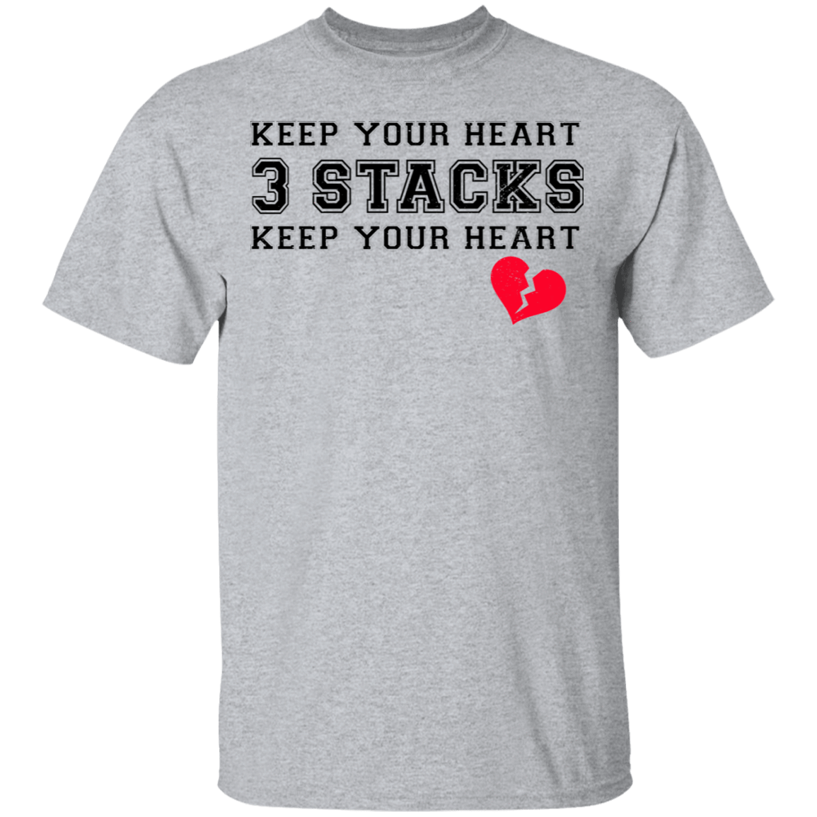 Keep Your Heart 3 Stacks T-Shirts, Hoodies 22-115-80183506-254 - Tee Ript