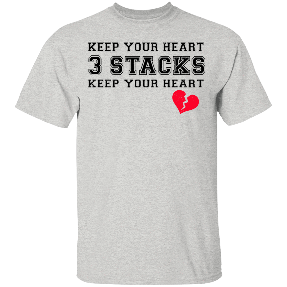 Keep Your Heart 3 Stacks T-Shirts, Hoodies 22-2475-80183506-12568 - Tee Ript