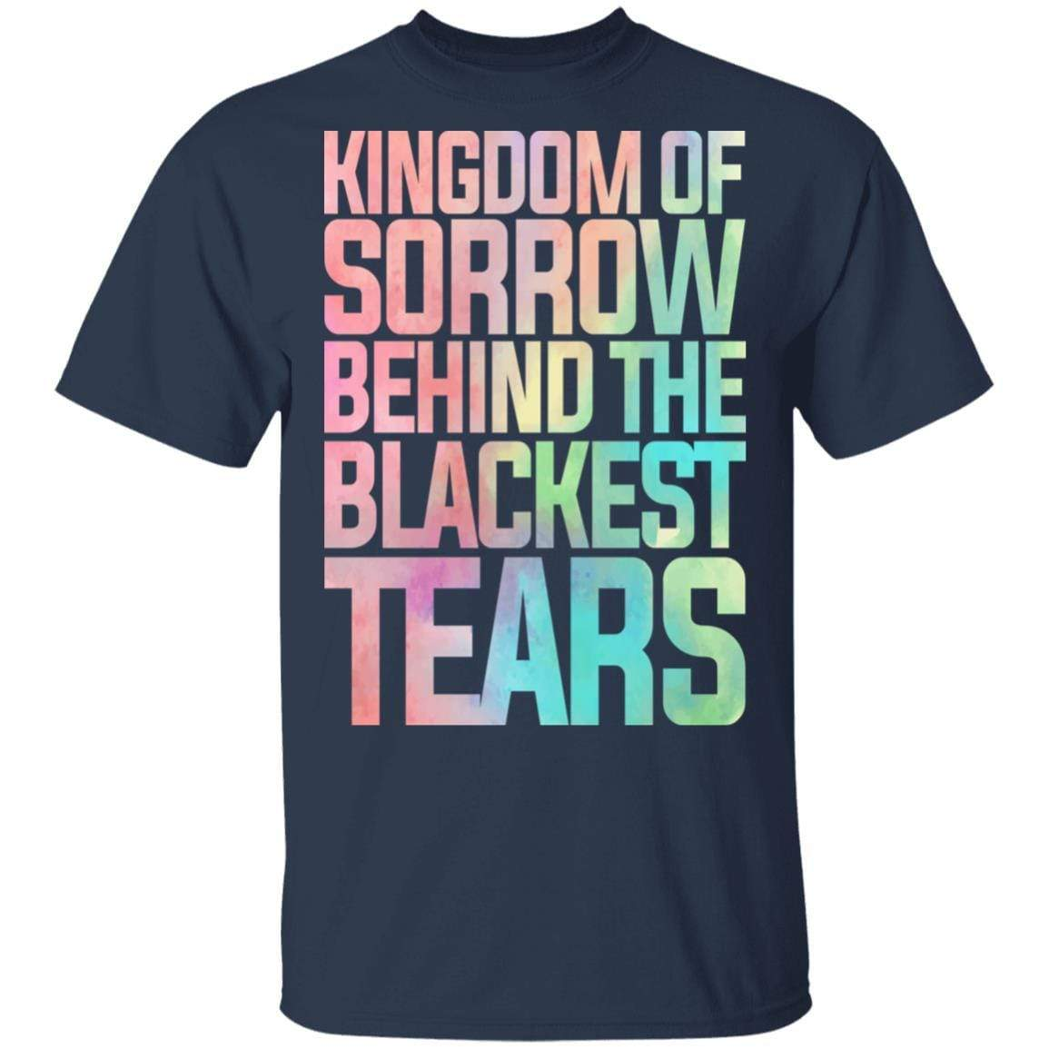 Kingdom Of Sorrow Behind The Blackest Tears T-Shirts, Hoodies 1049-9966-87589179-48248 - Tee Ript