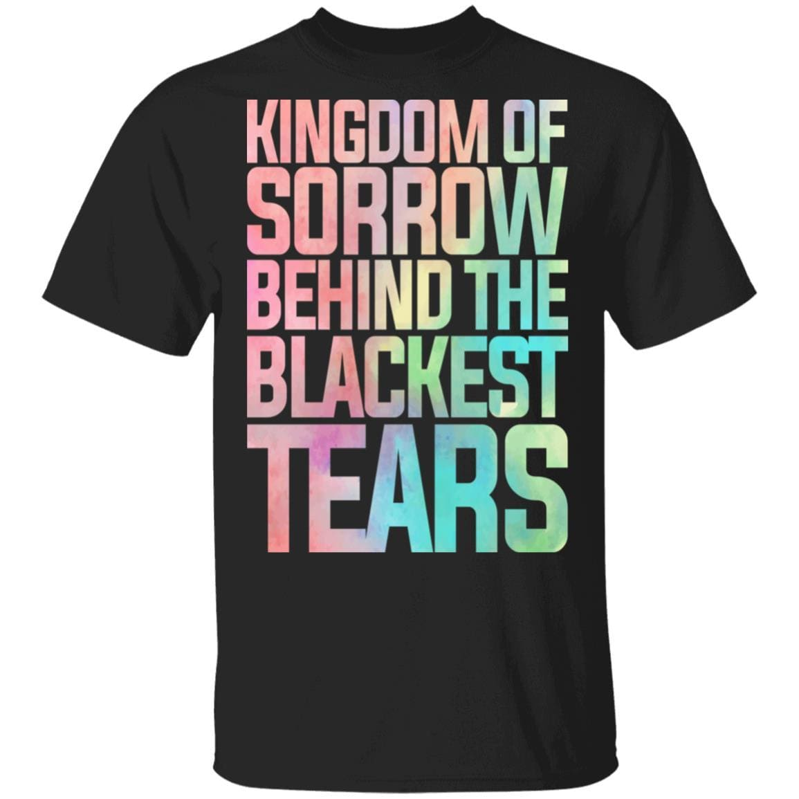 Kingdom Of Sorrow Behind The Blackest Tears T-Shirts, Hoodies 1049-9953-87589179-48144 - Tee Ript