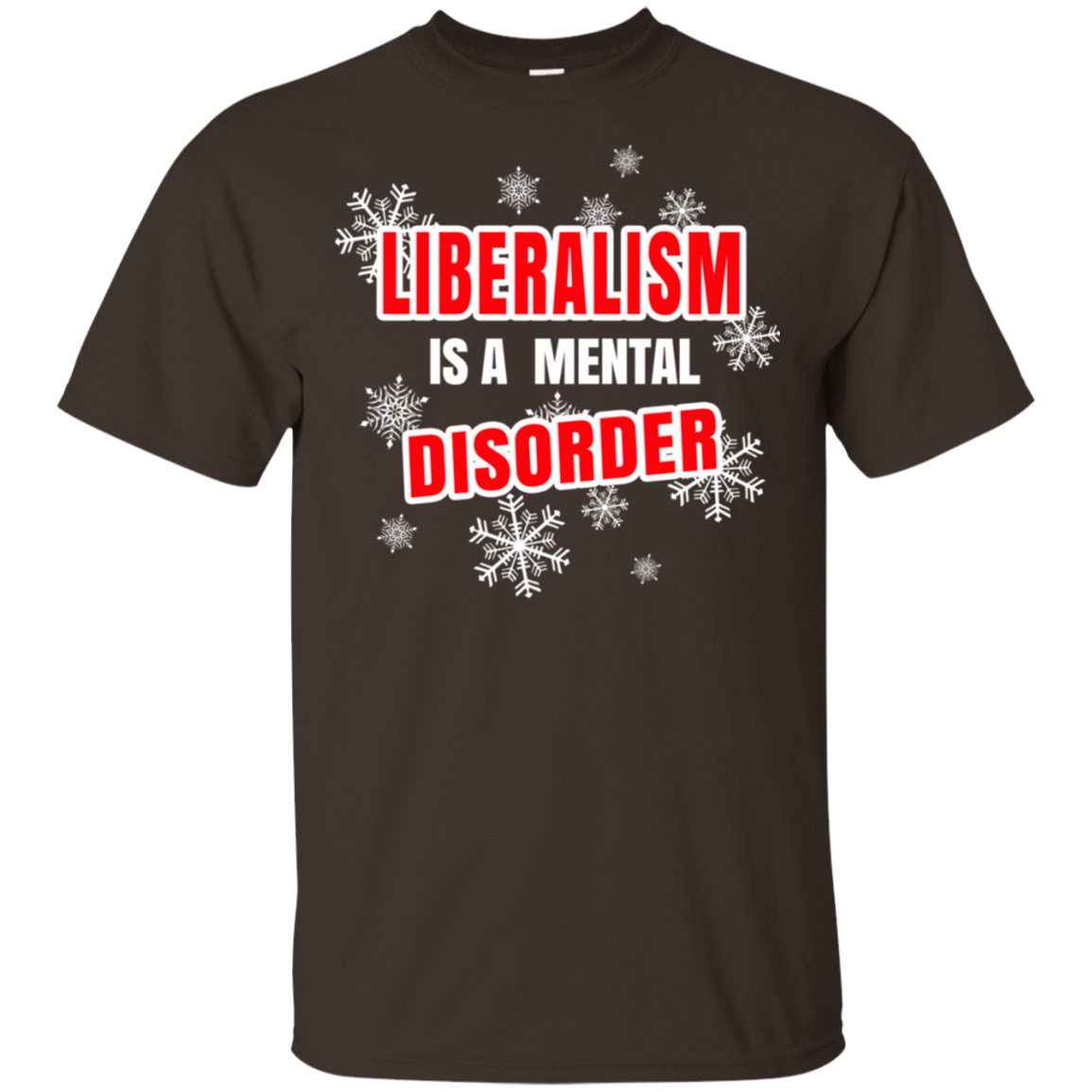 Liberalism Is A Mental Disorder 22-2283-74095504-12087 - Tee Ript