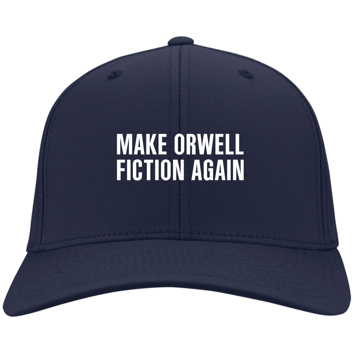 Make Orwell Fiction Again Hat 10-57-74169573-87 - Tee Ript