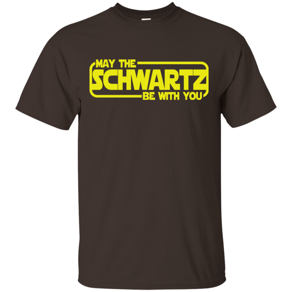 May The Schwartz Be With You T-Shirts, Hoodie, Tank 22-2283-78468183-12087 - Tee Ript