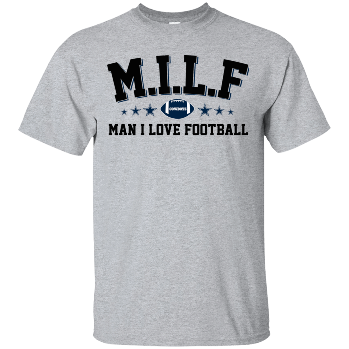 Milf Man I Love Football Cowboys T-Shirts, Hoodie, Tank 22-115-78318705-254 - Tee Ript