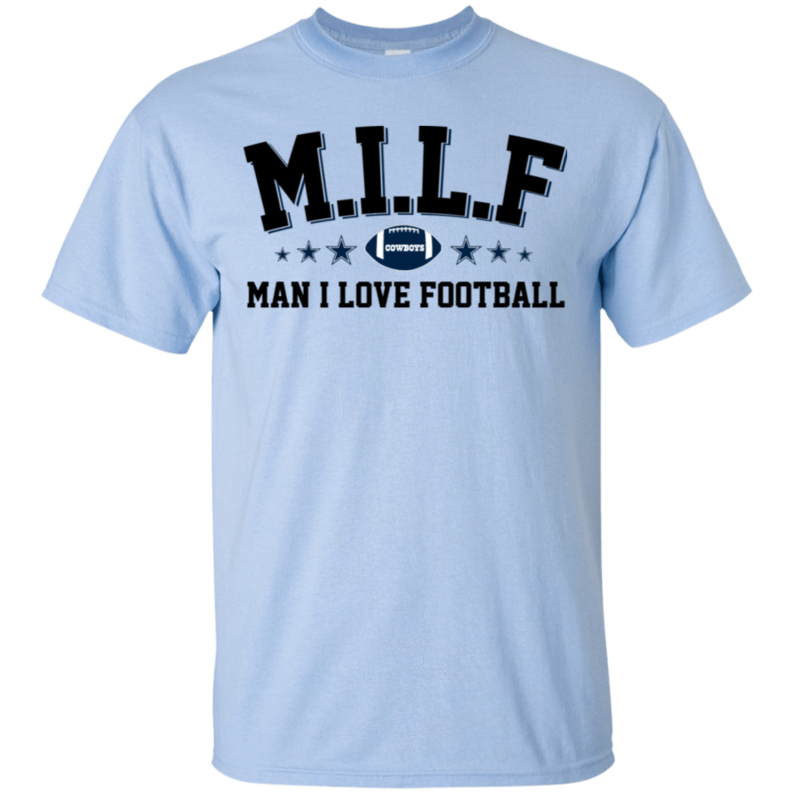 Milf Man I Love Football Cowboys T-Shirts, Hoodie, Tank 22-9800-78318705-47430 - Tee Ript