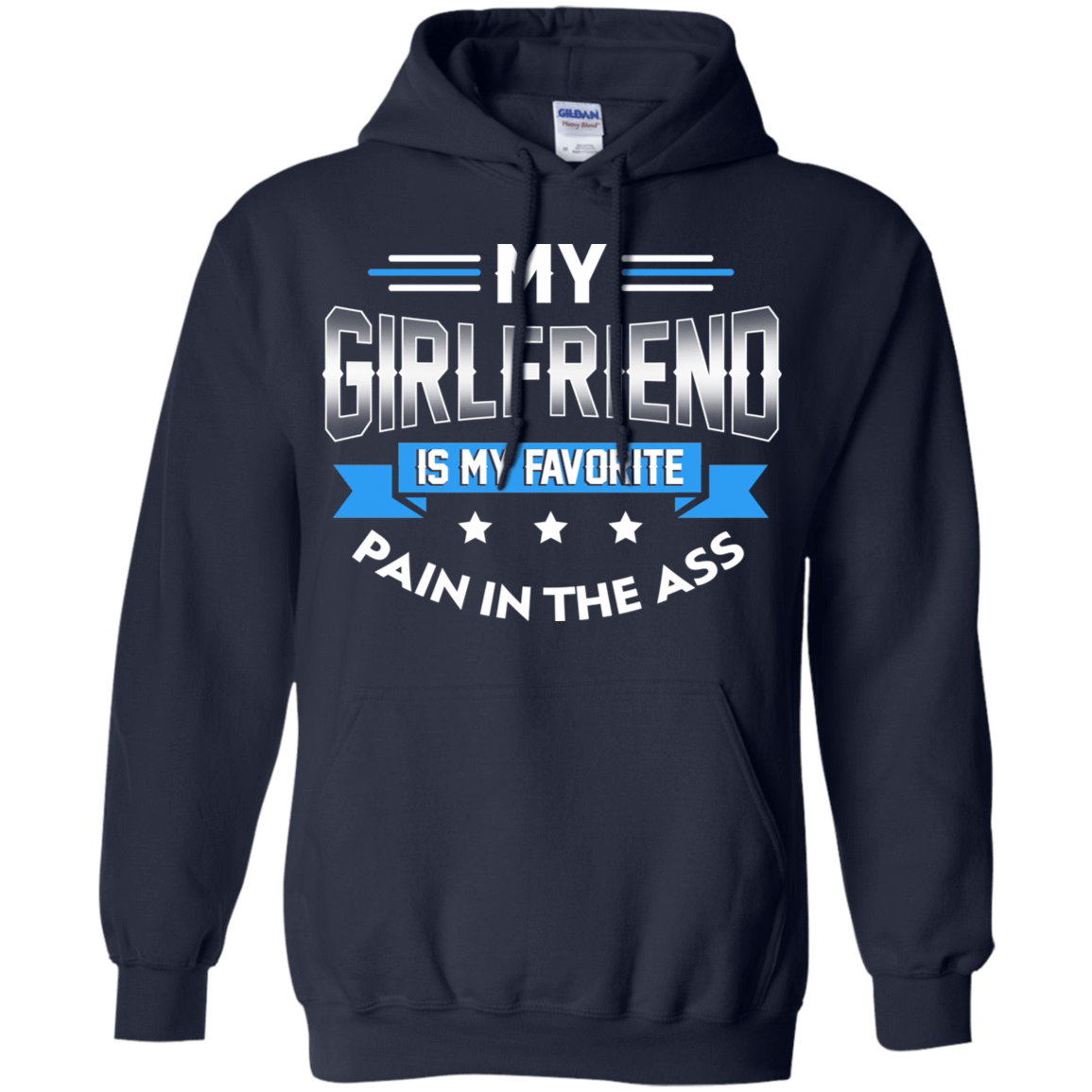My Girlfriend Is My Favorite Pain In The Ass 541-4742-73428845-23135 - Tee Ript