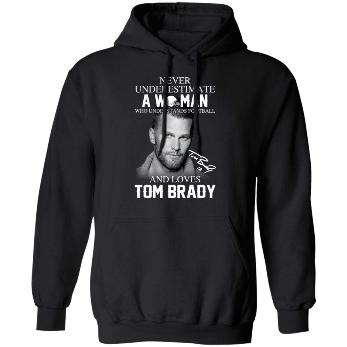 Never Underestimate A Woman Who Understands Football And Loves Tom Brady T-Shirts, Hoodies 541-4740-86894526-23087 - Tee Ript