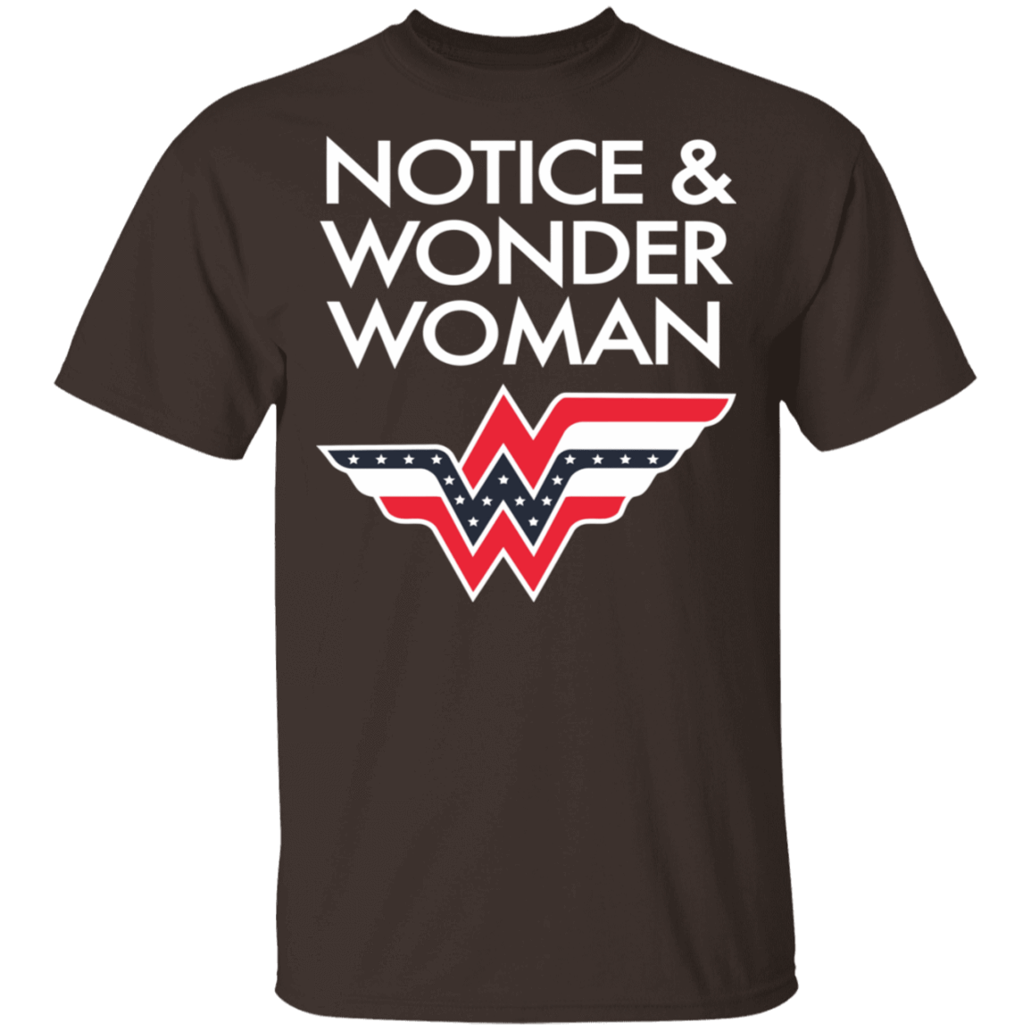 Notice And Wonder Woman T-Shirts, Hoodies, Tank 22-2283-79271401-12087 - Tee Ript