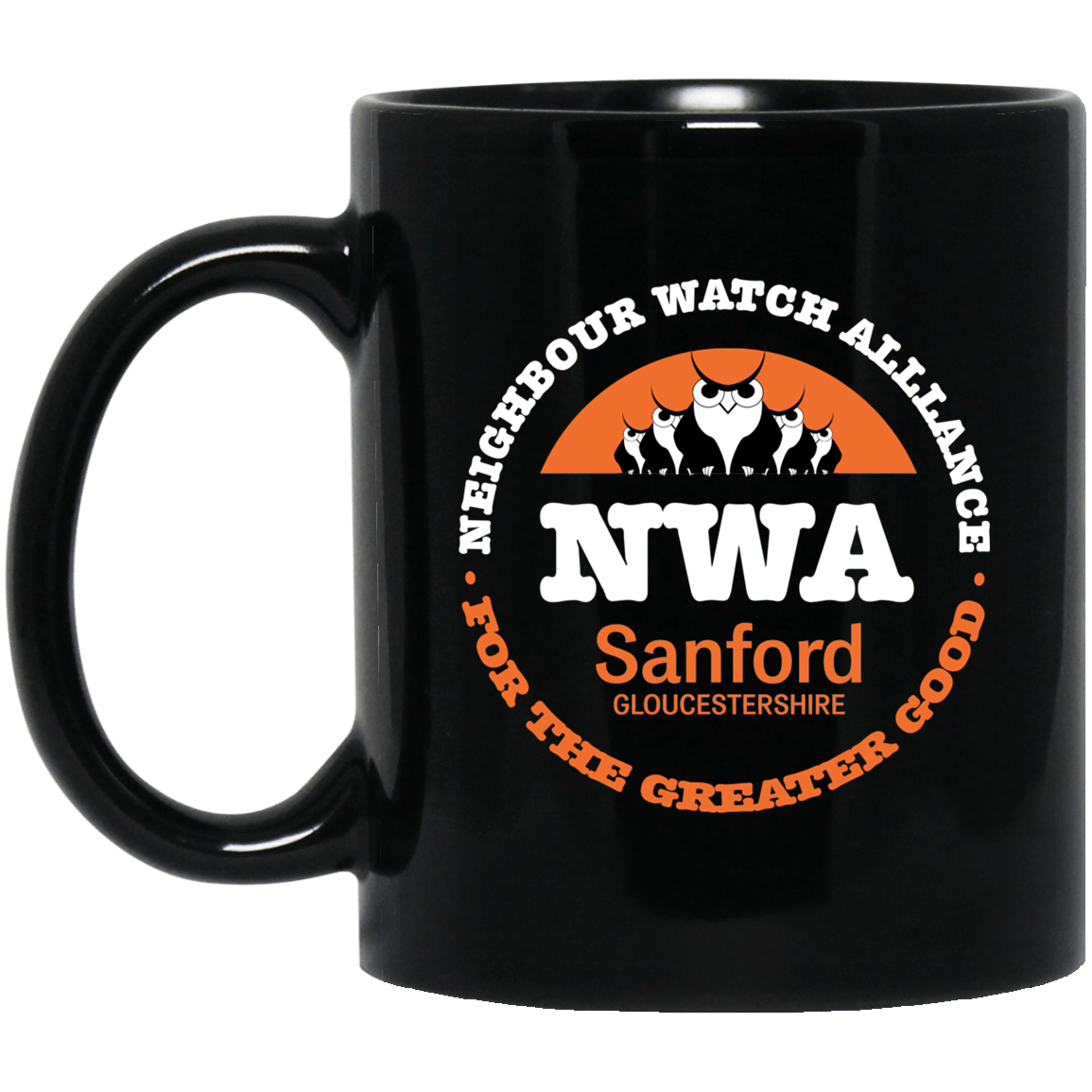 NWA Neighbourhood Watch Alllance For The Greater Good Mug 1065-10181-91587445-49307 - Tee Ript