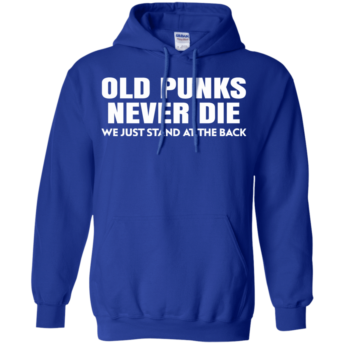 Old Punks Never Die We Just Stand At The Back 541-4765-73420975-23175 - Tee Ript
