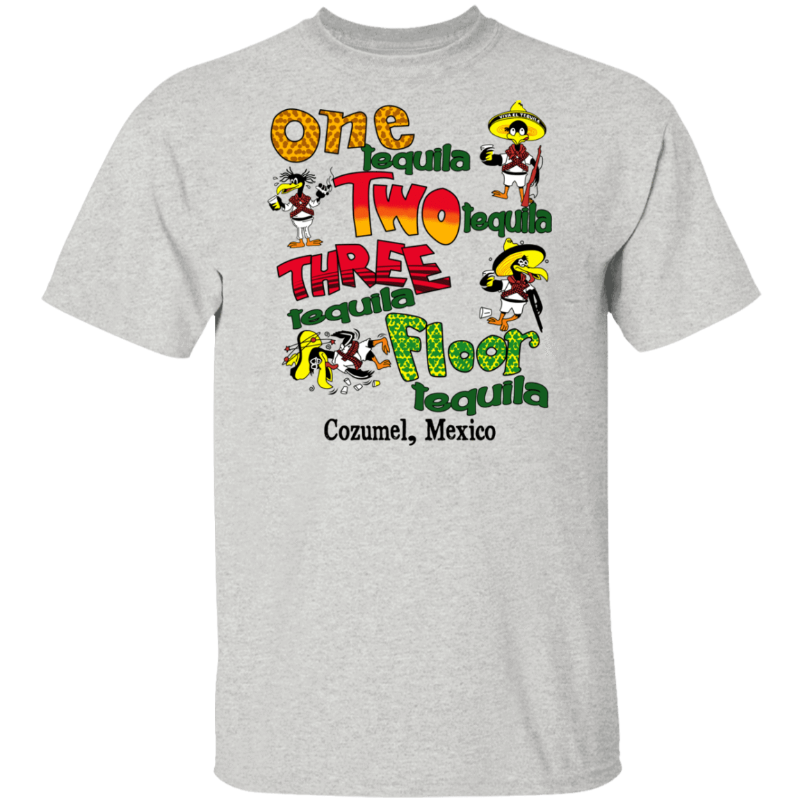 One Tequila Two Tequila Three Tequila Floor Mexico T-Shirts, Hoodies, Tank 1049-9952-80779099-48184 - Tee Ript