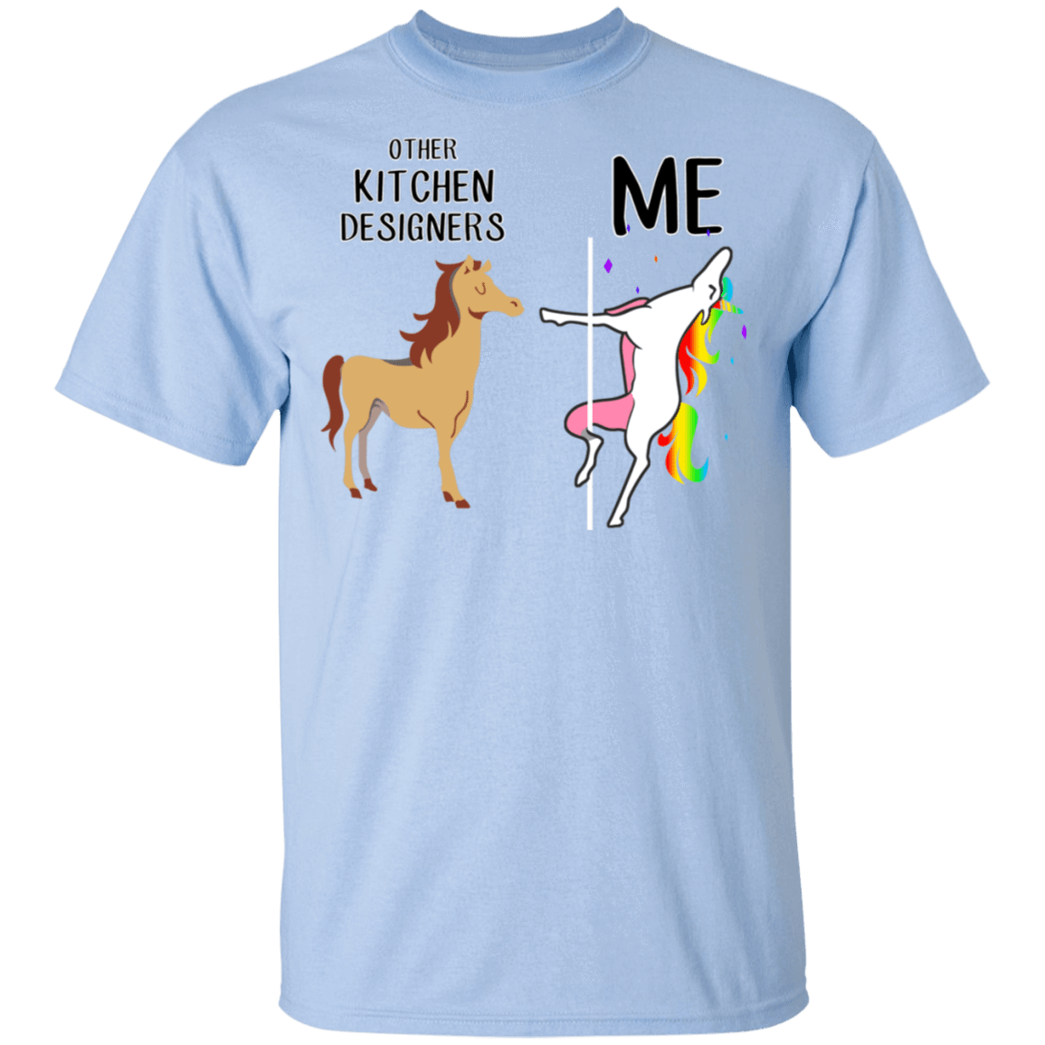 Other Kitchen Designers And Me Unicorn T-Shirts, Hoodies 22-9800-80183504-47430 - Tee Ript