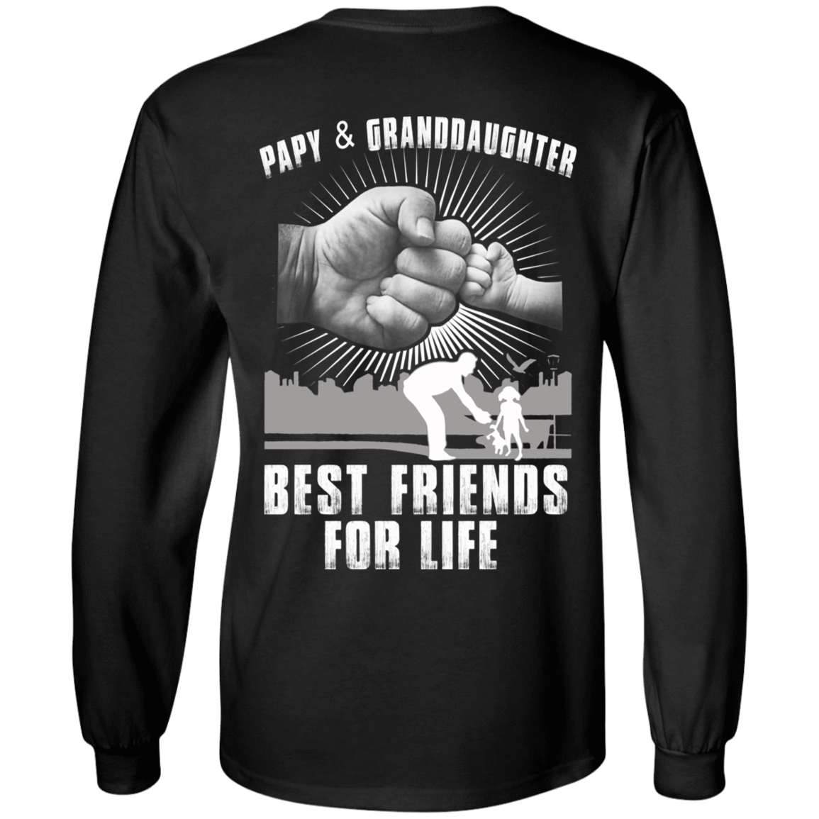 Papy And Granddaughter Best Friends For Life 30-186-71996228-333 - Tee Ript