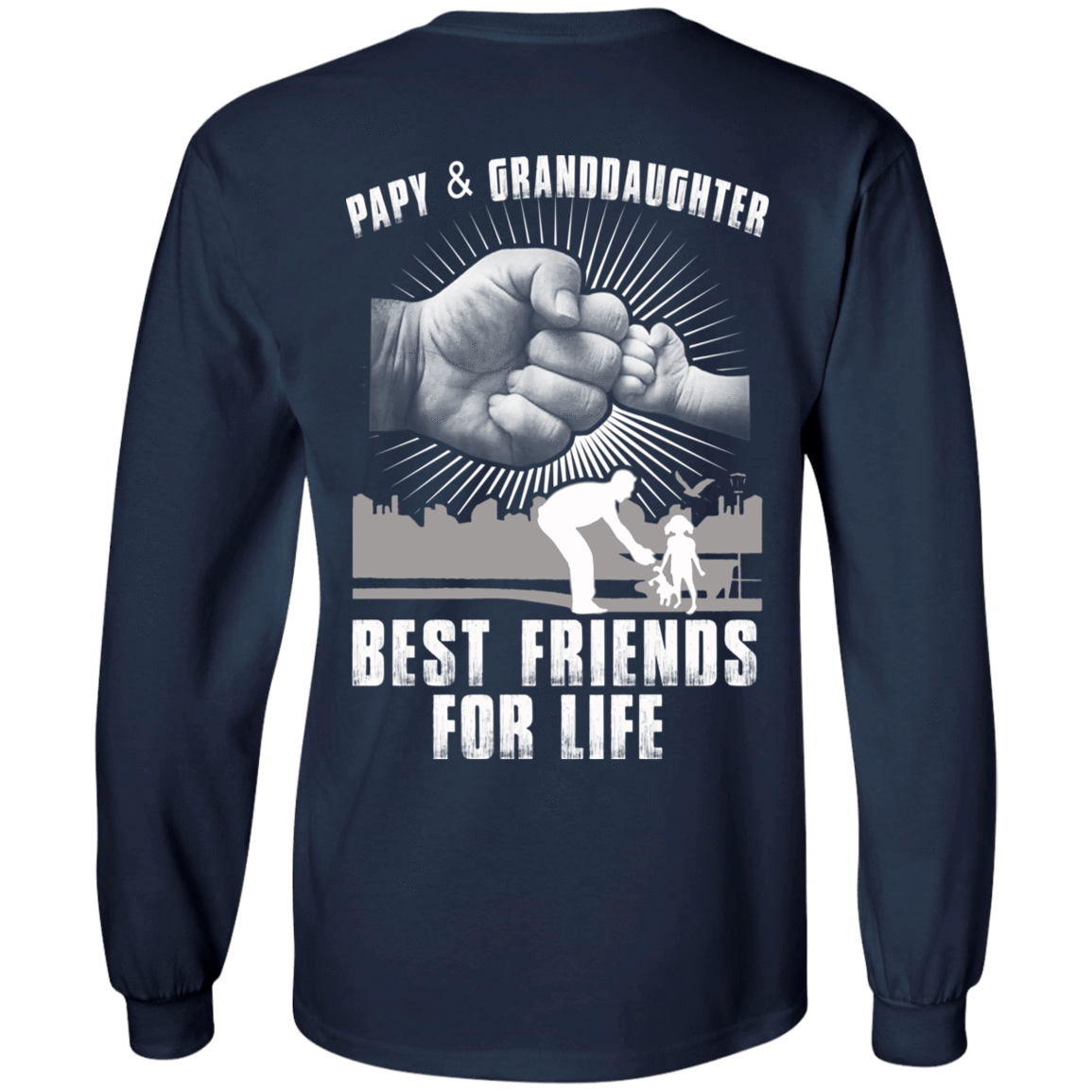 Papy And Granddaughter Best Friends For Life 30-184-71996228-331 - Tee Ript