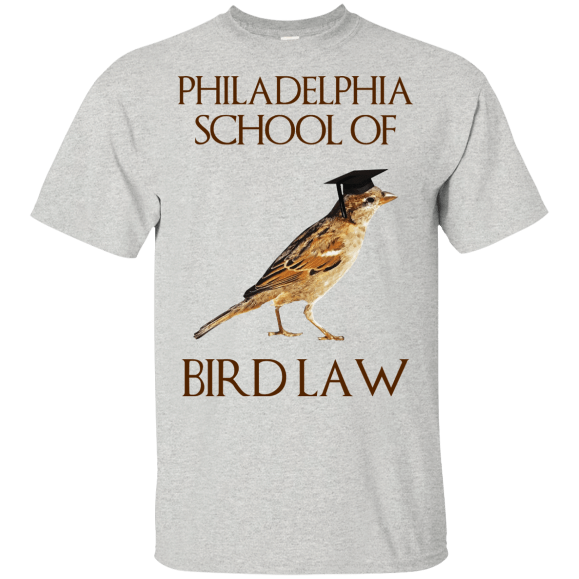 Philadelphia School of Bird Law 22-2475-73057593-12568 - Tee Ript