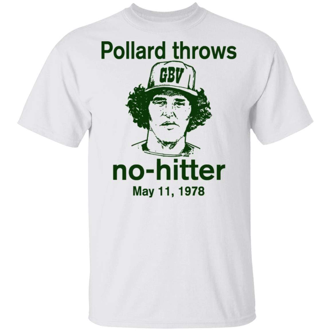 Pollard Throws No-Hitter May 11, 1978 T-Shirts, Hoodies 1049-9974-87130077-48300 - Tee Ript