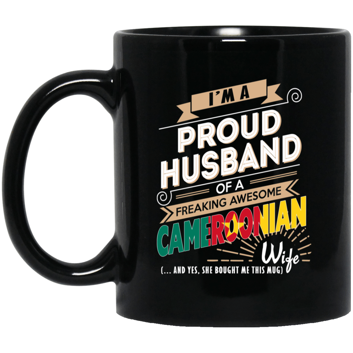 Proud Husband Of A Freaking Awesome Cameroonian Wife Mug 1065-10181-72136603-49307 - Tee Ript