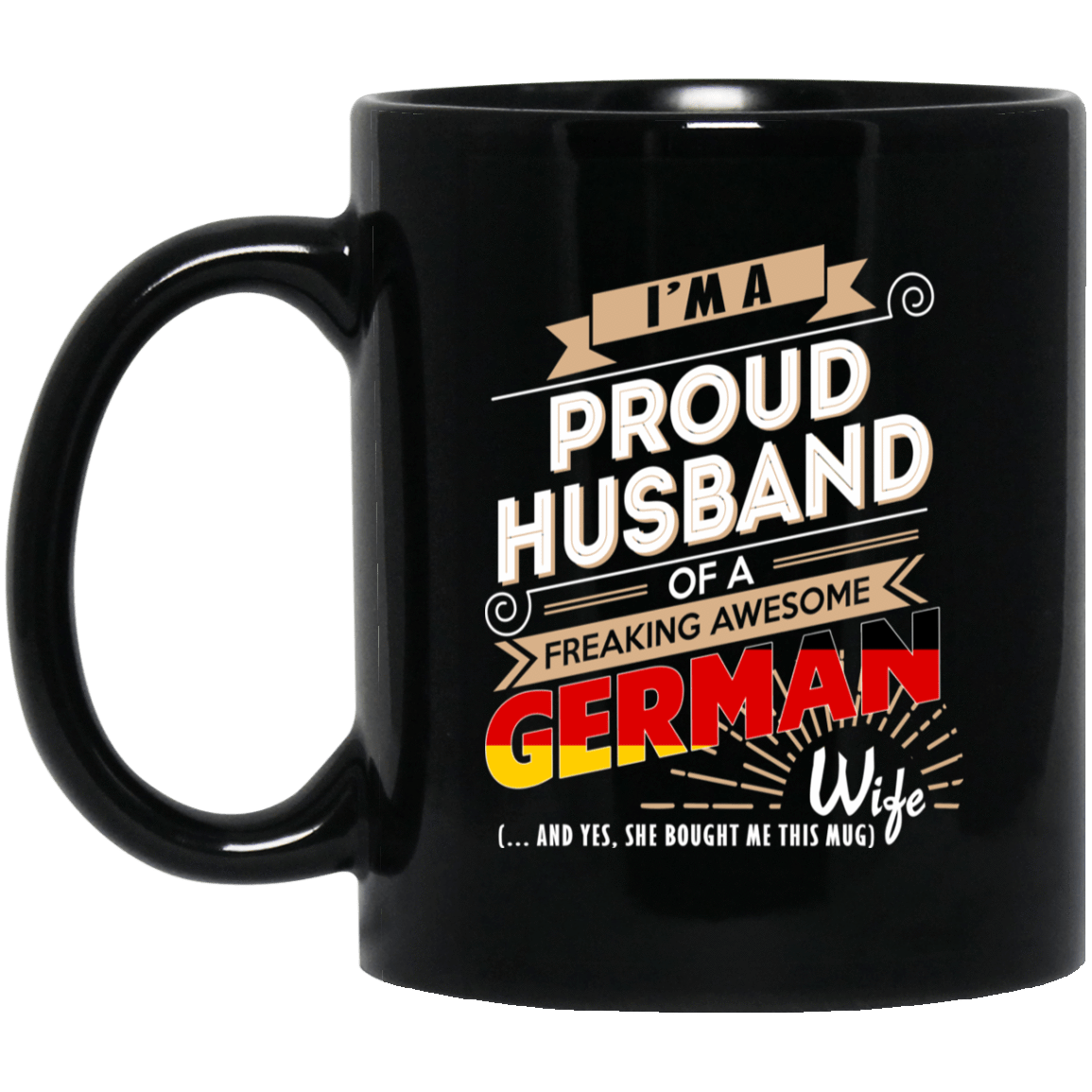 Proud Husband Of A Freaking Awesome German Wife Mug 1065-10181-72136525-49307 - Tee Ript