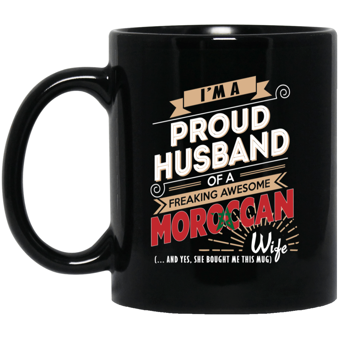 Proud Husband Of A Freaking Awesome Moroccan Wife Mug 1065-10181-72136513-49307 - Tee Ript