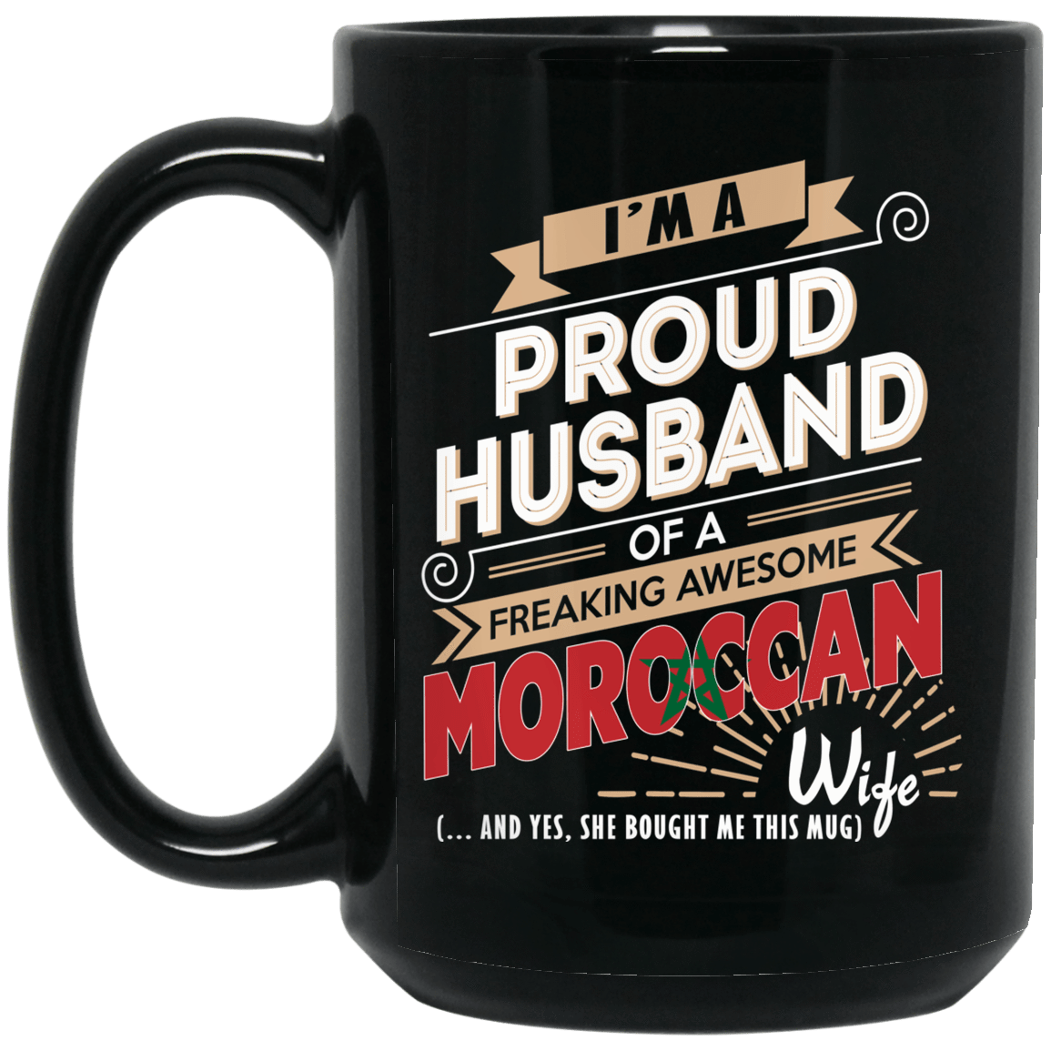 Proud Husband Of A Freaking Awesome Moroccan Wife Mug 1066-10182-72136514-49311 - Tee Ript