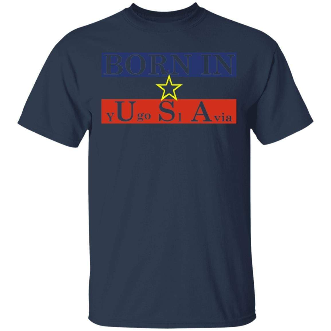 Proud Yugoslavia Born In Usa T-Shirts, Hoodies 1049-9966-87283555-48248 - Tee Ript