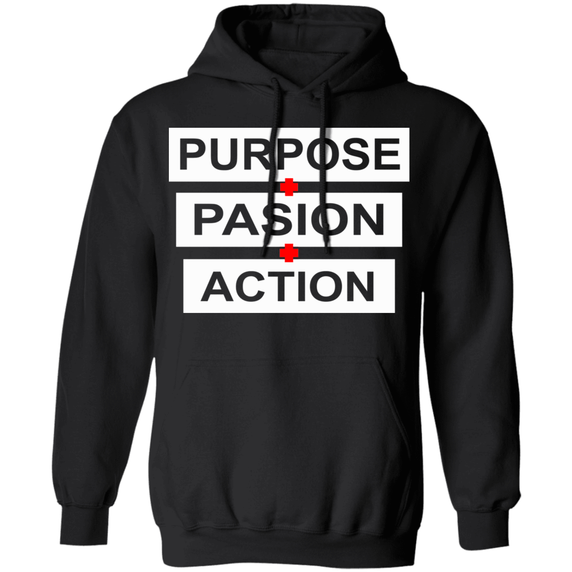 Purpose Passion Action T-Shirts, Hoodies, Tank 541-4740-79808365-23087 - Tee Ript