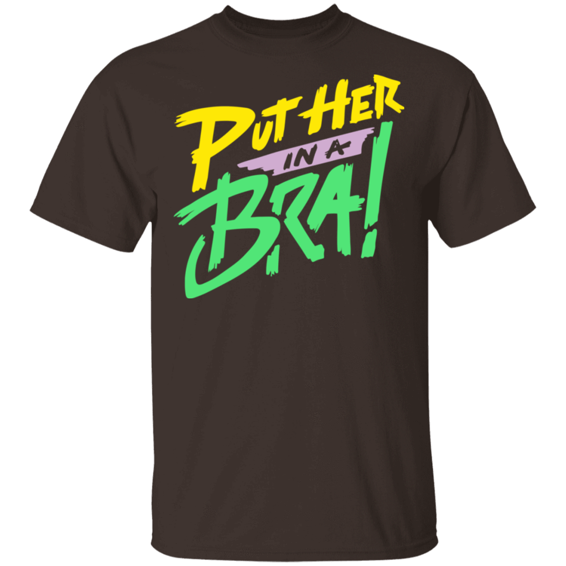 Put Her In A Bra! T-Shirts, Hoodies, Tank 22-2283-79540867-12087 - Tee Ript
