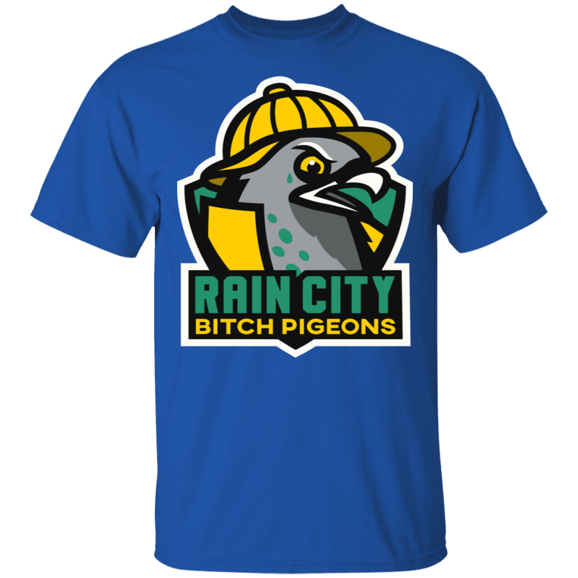 Rain City Bitch Pigeons T-Shirts, Hoodies, Tank 22-110-79271397-249 - Tee Ript
