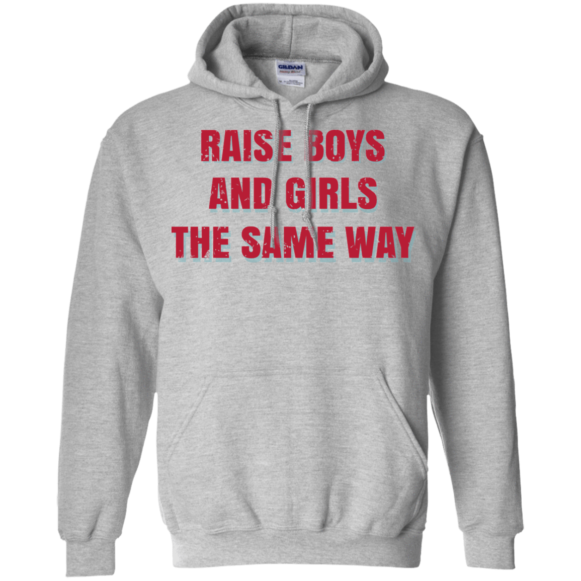 Raise Boys And Girls The Same Way 541-4741-72088652-23111 - Tee Ript