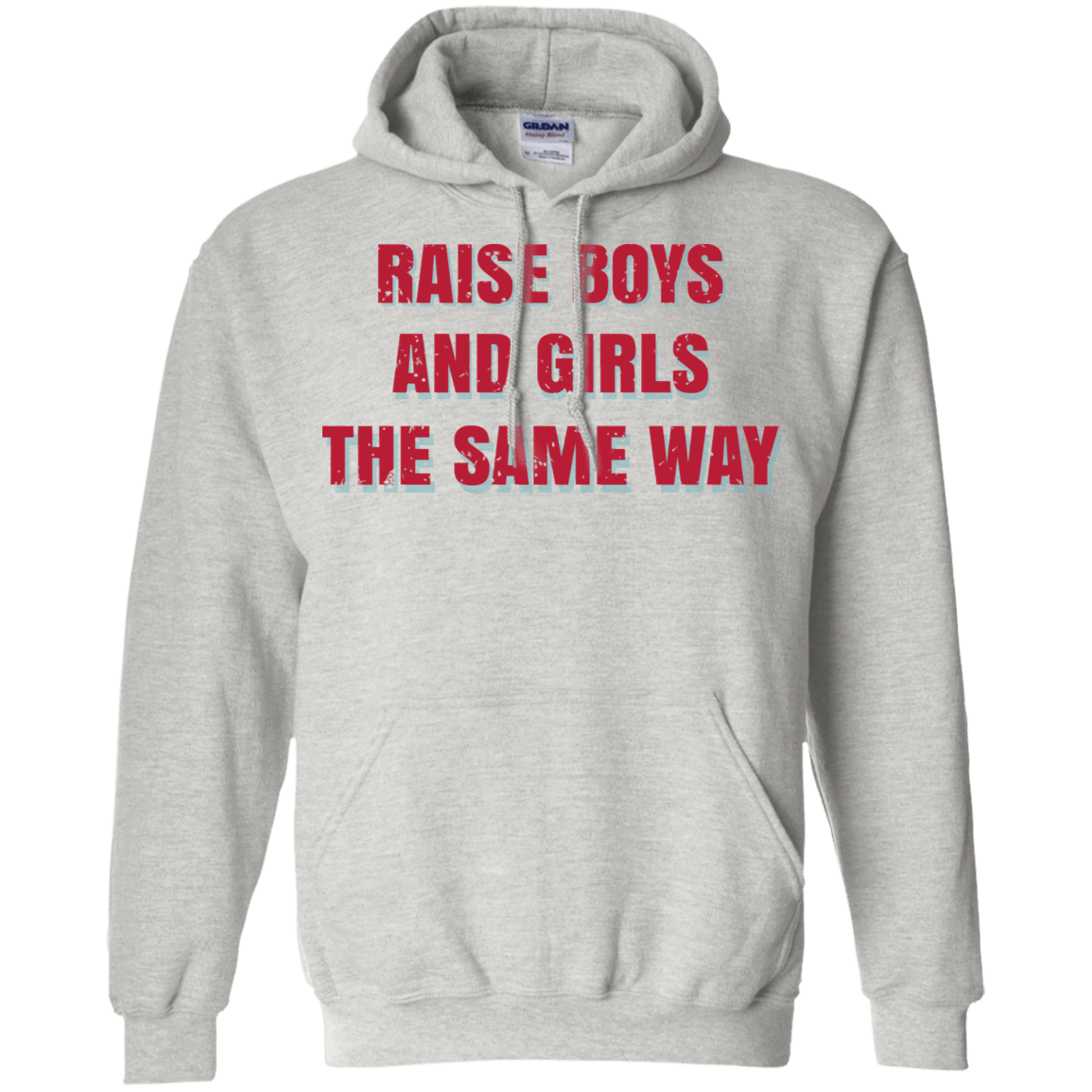 Raise Boys And Girls The Same Way 541-4748-72088652-23071 - Tee Ript